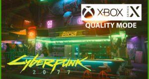 Cyberpunk 2077 Xbox Series X Mode Qualite